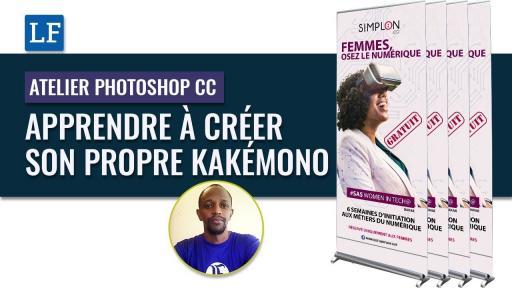 Atelier Photoshop CC: Apprendre à créer un Kakémono publicitaire