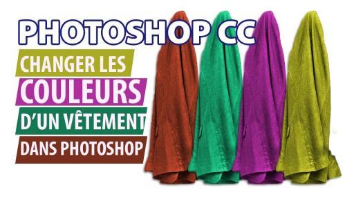 Photoshop CC: Comment changer la couleur dans une image