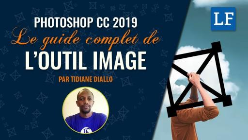 PHOTOSHOP CC 2019 : Guide complet de l'outil Image de Photoshop